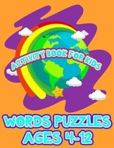 Words puzzles for kids: activity workbook for kids with fun puzzles