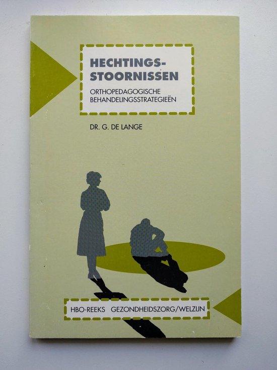 Hechtingsstoornissen - G. de Lange |
