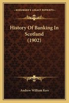 History of Banking in Scotland (1902)