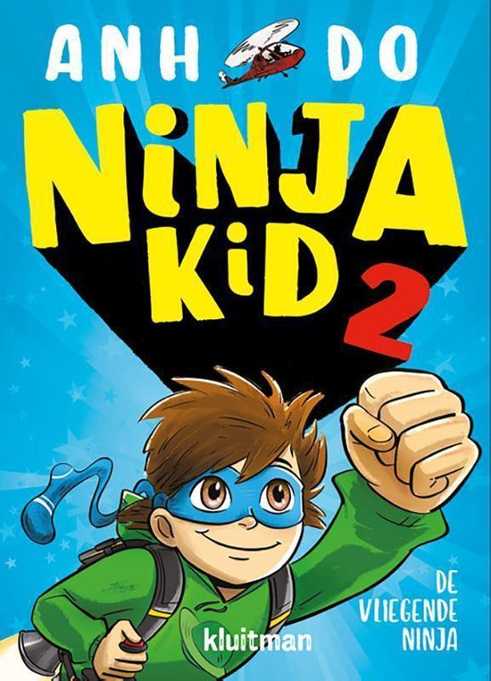 Ninja Kid 2 - De vliegende Ninja - Anh Do |