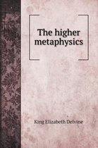 The higher metaphysics
