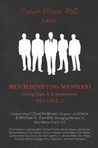 Men Magnifying Manhood