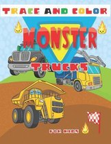 Trace And Color Monster Trucks for Kids
