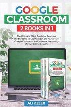 Google Classroom - 2 Books in 1