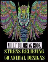 Adult Coloring Book Stress Relieving 50 Animal Designs