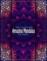 Amazing Mandalas Patterns Adult Coloring Book