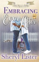 Embracing Ever After