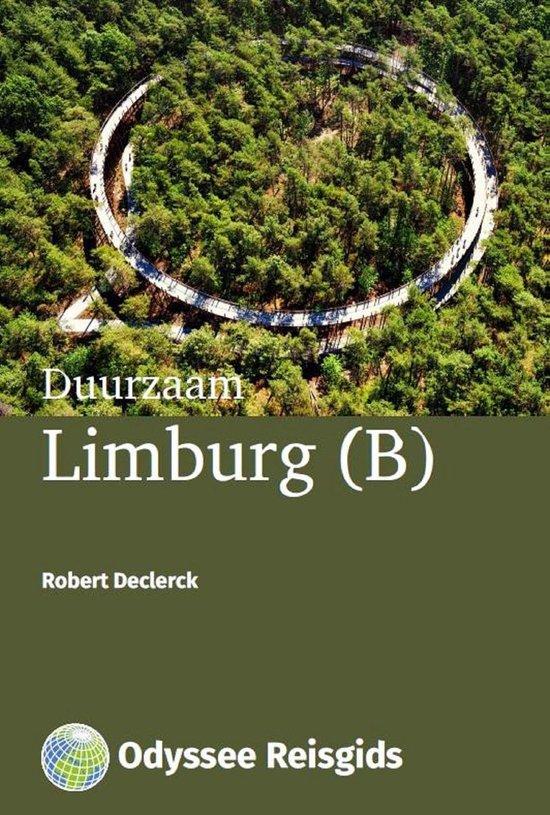 Odyssee Reisgidsen - Duurzaam Limburg (B) - Robert Declerck |