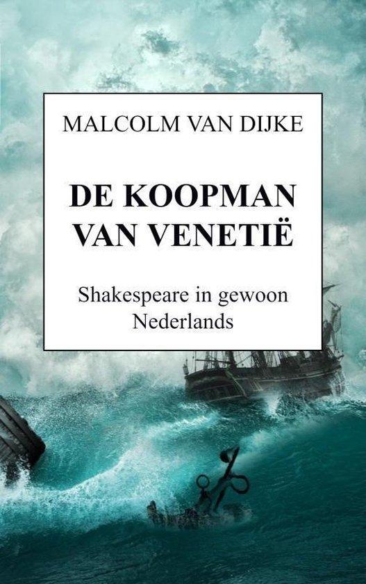 DE KOOPMAN VAN VENETIË - Malcolm van Dijke pdf epub