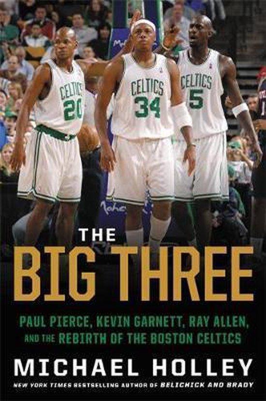 Boek cover The Big Three van Michael Holley (Hardcover)