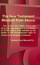 The New Testament; Wisdom from Above
