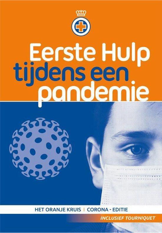 Eerste Hulp tijdens een pandemie - Het Oranje Kruis corona editie