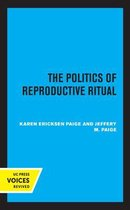 The Politics of Reproductive Ritual