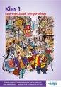 Kies 1 - Burgerschap - Leerwerkboek