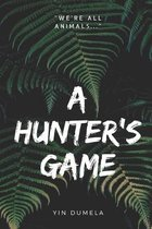 A Hunter's Game