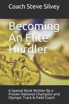 Becoming An Elite Hurdler