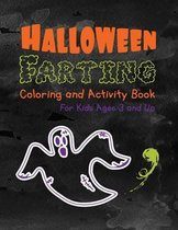 Halloween Farting Coloring and Activity Book For Kids Ages 3 and Up