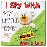 I spy with My Little Eye Animals ! From A to Z