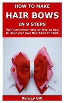 How to Make Hair Bows In 9 Steps