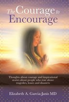 The Courage to Encourage