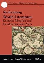 Boek cover Re-forming World Literature van Janet Wilson