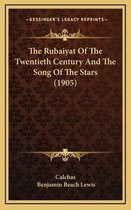 The Rubaiyat of the Twentieth Century and the Song of the Stars (1905)