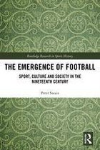 The Emergence of Football