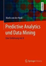 Predictive Analytics Und Data Mining