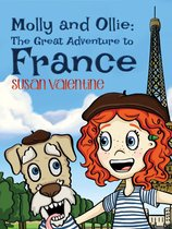 Molly and Ollie: The Great Adventure to France
