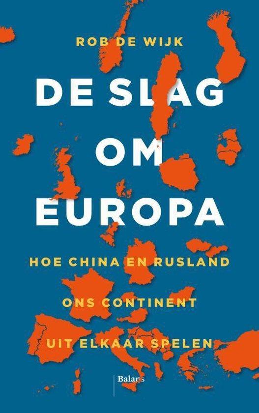 Boek cover De slag om Europa van Rob de Wijk (Paperback)