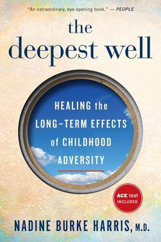 Boek cover The Deepest Well van Dr Nadine Burke Harris (Paperback)
