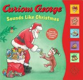 Curious George Sounds Like Christmas Sound Book
