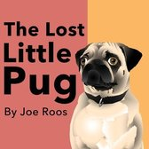 The Lost Little Pug