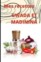 Mes Recettes Gwada Et Madinina