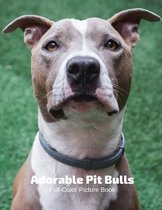 Adorable Pit Bulls Full-Color Picture Book