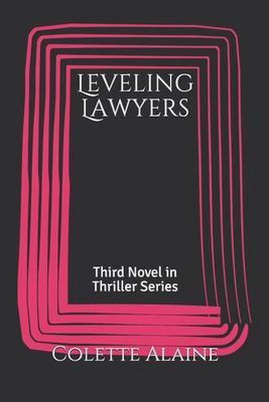 Leveling Lawyers