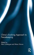 China's Evolving Approach to Peacekeeping