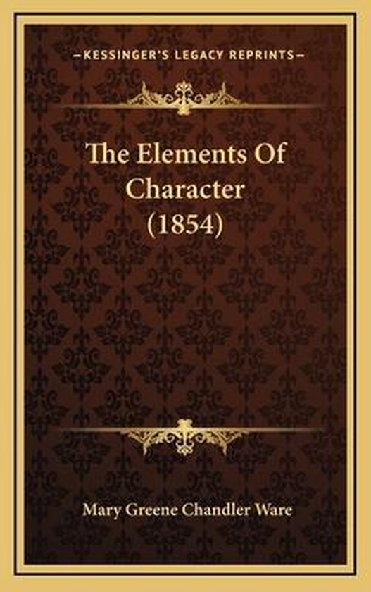 The Elements of Character (1854)
