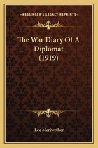 The War Diary of a Diplomat (1919)