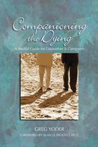 Boek cover Companioning the Dying van Greg Yoder