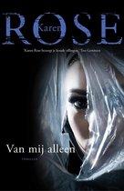 Boek cover Van mij alleen van Karen Rose (Onbekend)