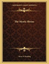 The Mystic Shrine