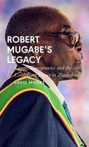 Robert Mugabe's Legacy