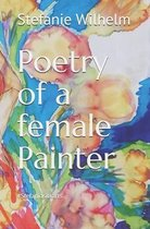 Poetry of a female Painter