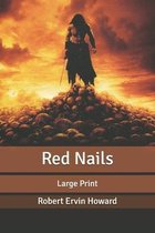 Red Nails: Large Print