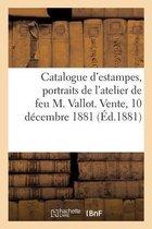 Catalogue d'estampes anciennes et modernes, portraits et vignettes, dessins et livres