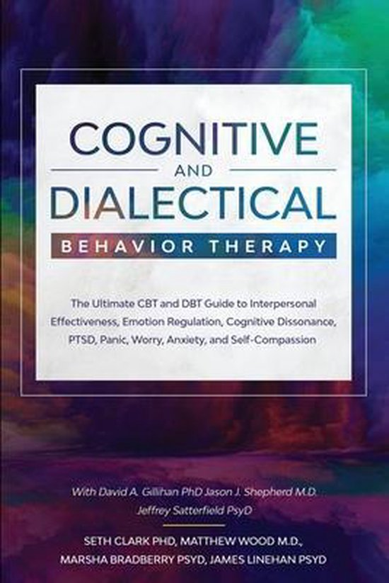 Cognitive and Dialectical Behavior Therapy