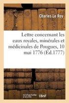 Copie d'une lettre concernant les eaux royales, minerales et medicinales de Pougues