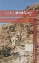 A Jerusalem Story