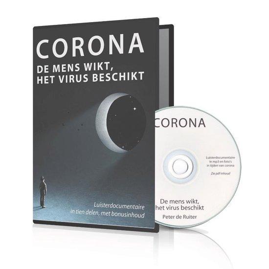 Luisterdoc - Corona: de mens wikt, het virus beschikt